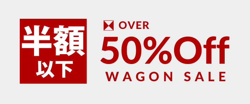 OVER 50%Off WAGON SALE